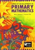 Lines of development in primary mathematics…
