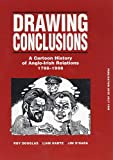 Douglas, Roy: Drawing Conclusions: A Cartoon History of Anglo-Irish Relations, 1798-1998