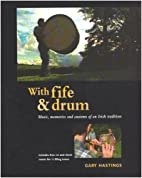 With Fife and Drum by Gary Hastings