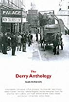 The Derry Anthology by Sean McMahon