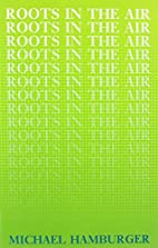 Roots in the Air by Michael Hamburger