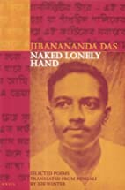 Naked Lonely Hand: Selected Poems by…