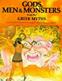 Gibson, Michael: Gods, Men and Monsters from the Greek Myths