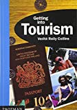 Collins, Verit&eacute; Reily: Getting into Tourism