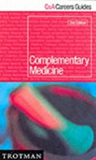 Complementary Medicine by George Lewith