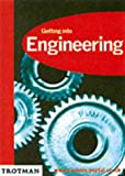 Harris, Neil: Getting into Engineering (Getting into Career Guides)