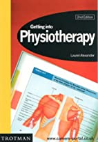 Getting into Physiotherapy by Jane Tonkin