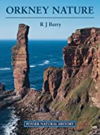 Orkney Nature (Poyser Natural History) by R.…