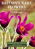 Britain's Rare Flowers by Peter Marren