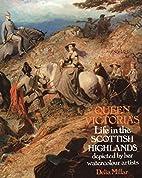 Queen Victorias life in the Scottish…
