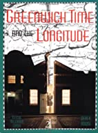 Greenwich Time and the Longitude by Derek…