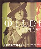 The Wilde Years Oscar Wilde and His Times