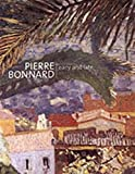 Turner, Elizabeth Hutton: Pierre Bonnard: Early and Late