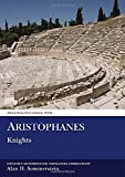 Sommerstein, A. H.: Knights: The Comedies of Aristophanes
