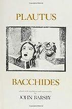 Bacchides by Titus Maccius Plautus
