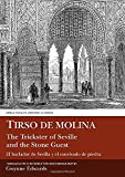 De Molina, Gwynne: Tirso de Molina: Trickster of Seville and the Stone Guest