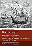 Lappin, Anthony J.: Gil Vicente Three Discovery Plays
