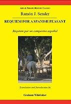 Requiem for a Spanish peasant =…
