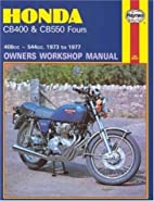 Honda CB400 and CB 550 Fours Owners Workshop…
