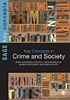 Key Concepts in Crime and Society (SAGE Key…