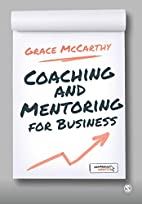 Coaching and Mentoring for Business by Grace…