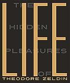 The Hidden Pleasures of Life: A New Way of…