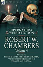 The Collected Supernatural and Weird Fiction…