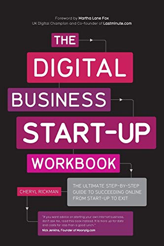 the-digital-business-start-up-workbook-the-ultimate-step-by-step-guide-to-succeeding-online-from-start-up-to-exit
