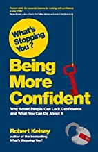 What's Stopping You Being More Confident? by…