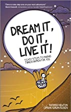Dream It, Do It, Live It: 9 Easy Steps To…