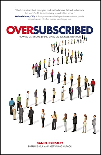 oversubscribed-how-to-get-people-lining-up-to-do-business-with-you