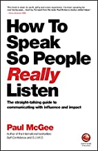 How to Speak So People Really Listen: The…
