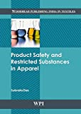 Das, Subrata: Product Safety and Restricted Substances in Apparel