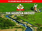 A Boot Up the Norfolk Broads: Bk. 1: 10…