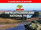 Boot Up the Northumberland National Park by…