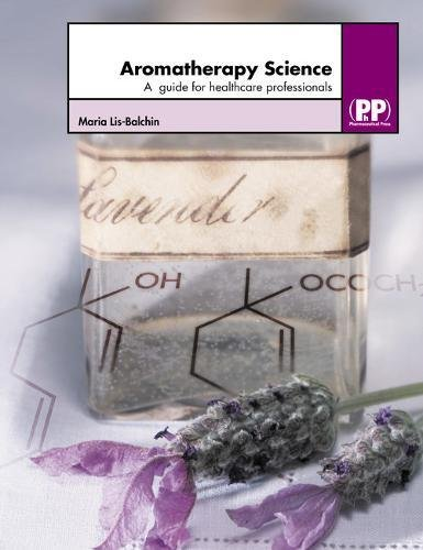 aromatherapy-science-a-guide-for-healthcare-professionals