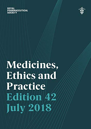 medicines-ethics-and-practice-2018-the-professional-guide-for-pharmacists