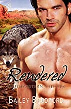 Rendered (Southwestern Shifters Series Book…