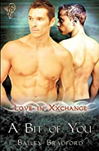 A Bit of You (Love in Xxchange Book 7) by…