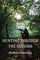 Air Rifle Hunting Through the Seasons: A…