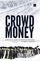 Crowd Money: A Practical Guide to Macro…