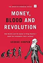 Money, Blood and Revolution: How Darwin and…