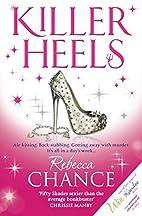 Killer Heels by Rebecca Chance