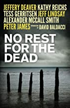 No Rest for the Dead by Andrew F. Gulli