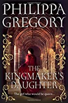 The Kingmaker's Daughter (Cousins War…