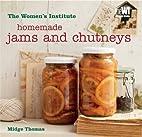 Homemade Jams and Chutneys: Women's…