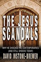 The Jesus Scandals: Why He Shocked His…