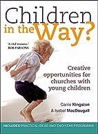 Children in the Way?: Creative Opportunities…