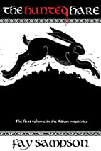 The Hunted Hare (The Aidan Mysteries) by Fay…