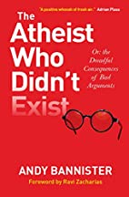 The Atheist Who Didn't Exist: Or the…